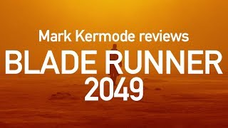 Blade Runner 2049 reviewed by Mark Kermode streaming