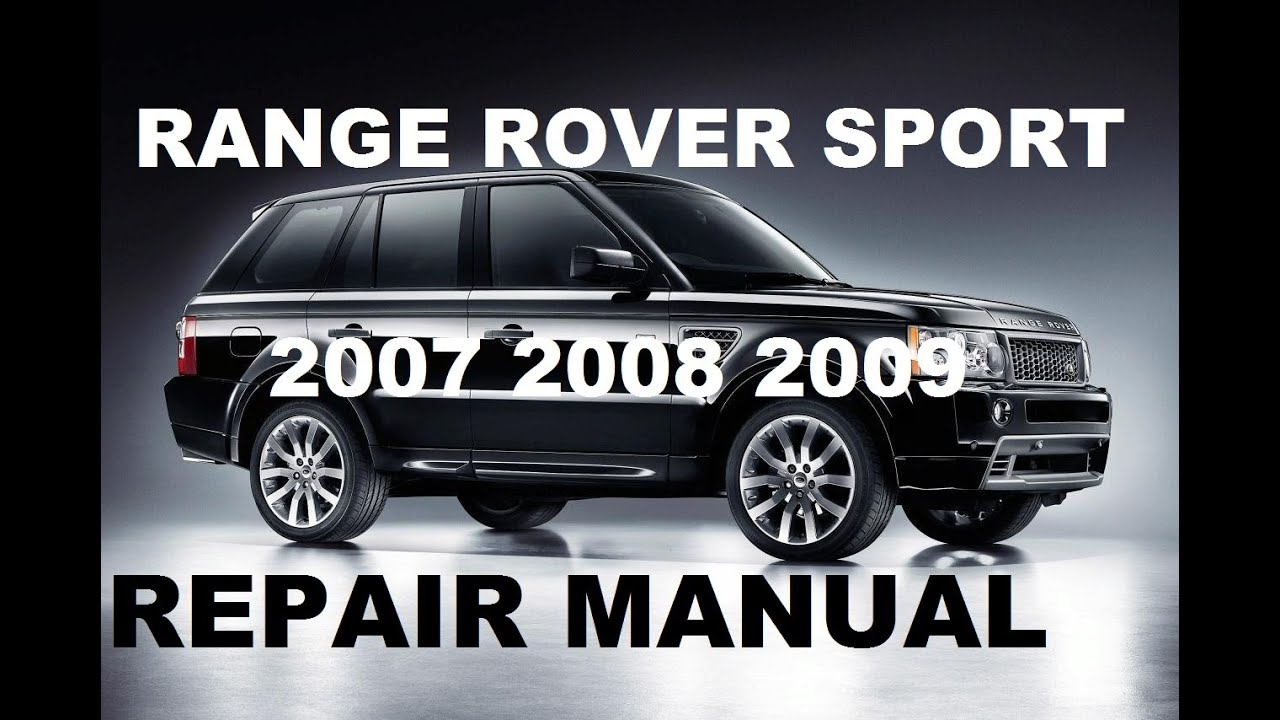 range rover sport 2007 2008 2009 repair manual youtube rh youtube com 2008 range rover hse owners manual pdf 2008 range rover hse owners manual pdf