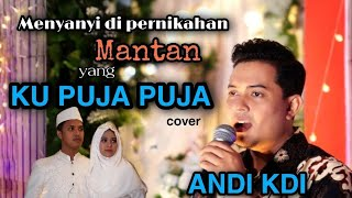 Download Ku puja puja | Ipank (cover) Andi KDI