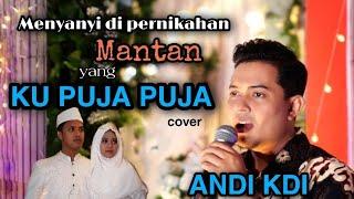 Ku puja puja | Ipank (cover) Andi KDI