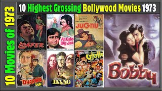 Top 10 Bollywood Movies Of 1973   साल 1973 की 10 बरी हिंदी फिल्म्स   With Box Office Collections.