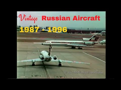 llyushin/Tupolev - Russian Aircraft SPECIAL! The Greatest Heathrow Airport Video Ever!