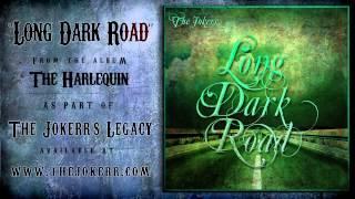 The Jokerr - Long Dark Road (Download in Description)