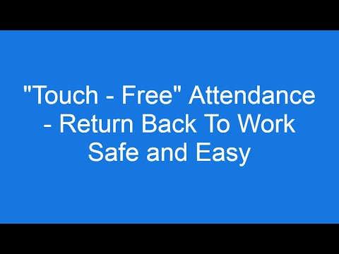 "#COVID #EmployeeSafety The Power of HR Technology: ""Touch-Free"" Attendance - Facial Recognition"