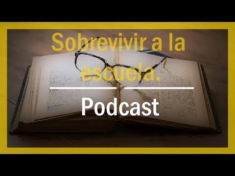 Sobrevivir a la escuela  Podcast