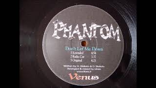 PHANTOM - DON'T LET ME DOWN (EXTENDED) ITALODANCE 2000