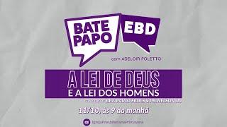 BATE PAPO EBD - 11/10/2020, às 9 horas | IGREJA PRESBITERIANA PRIMAVERA