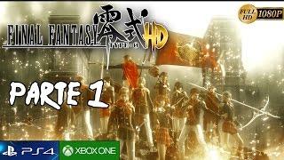 Final Fantasy Type-0 HD Parte 1 Español Gameplay PS4   Capitulo 1-Tres horas que cambiaron el mundo