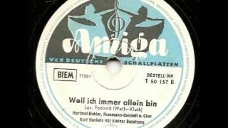 Weil ich immer allein bin - Kurt Henkels - Hartmut Eichler