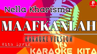 Maafkanlah - Nella Kharisma - KOPLO (Karaoke Tanpa Vocal)