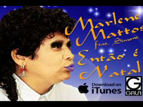 Marlene Mattos - Então É Natal (Feat. Simone)