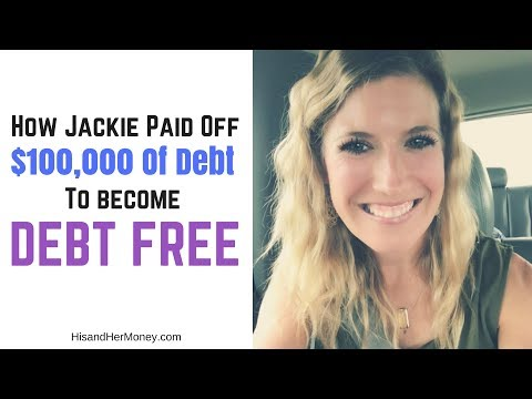 How Jackie Paid Off Nearly $100,000 Of Debt To Become Debt Free