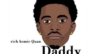 Rich Homie Quan – Daddy (Official Lyrics) (Download Link)