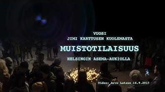 Vuosi Jimi Karttusen kuolemasta 16.9.2017