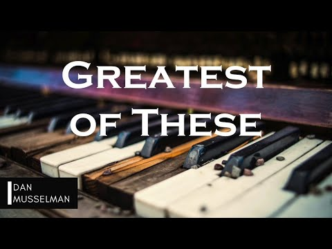 GREATEST OF THESE | Hillsong United. Instrumental Piano Cover.
