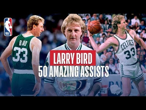 Larry Bird 50 Amazing Assists Youtube
