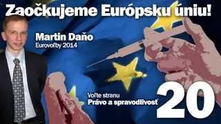 Eurovoľby 2014: Martin Daňo, prvý nezávislý kandidát za stranu č. 20