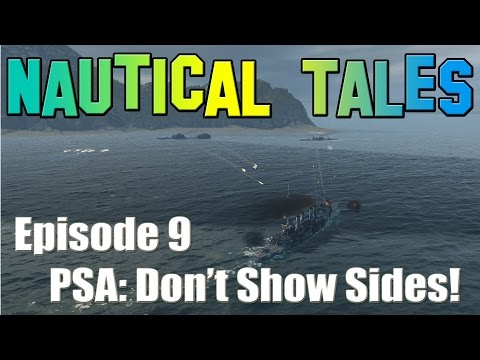 Nautical Tales #9 - PSA: Don't Show Sides!