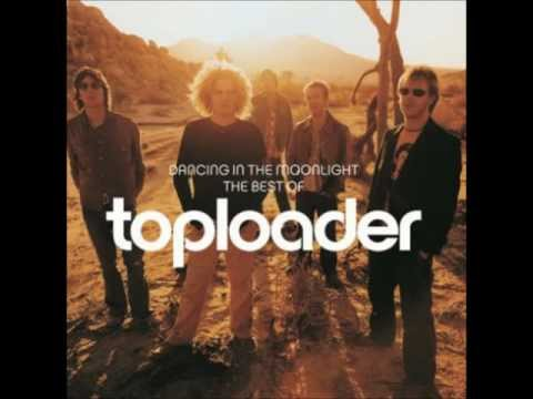 Toploader - Dancing in The Moonlight (lyrics in description)