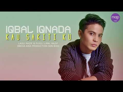Iqbal Iqnada - Kau Sakiti Ku (Official Lyric Video)