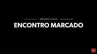 """Do Jiu-Jítsu ao MMA: Temporada 1 - Ep.5 - """"Encontro Marcado"""""""