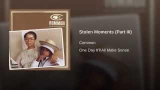 Stolen Moments (Part III)