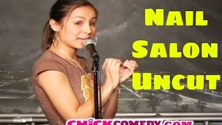 Repeat youtube video Anjelah Johnson - Nail Salon Uncut (Stand Up Comedy)