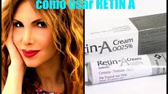 RETIN A: Arrugas, Acne, Manchas, Estrias, Flaccidez / How To Use Retin A