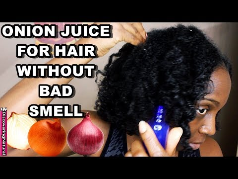 How to Make Onion Juice for Hair Growth That Doesn't Smell