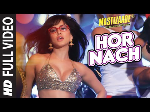 'HOR NACH'  Full Video Song | Mastizaade | Sunny Leone, Tuss