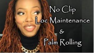 LT#13: No Clip Loc Maintenance + Palm Rolling