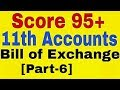 Bill of Exchange [Part-6] Class 11th Accounts,Cases of Dishonour of bill