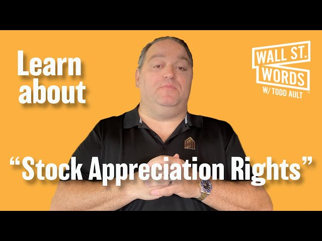 Wall Street Words word of the day = Stock Appreciation Rights
