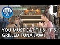 You must eat this! It's Grilled Tuna Jaw! [Battle Trip/2018.09.02]