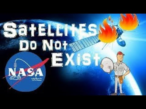 Satellites Do Not Exist Flat Earth