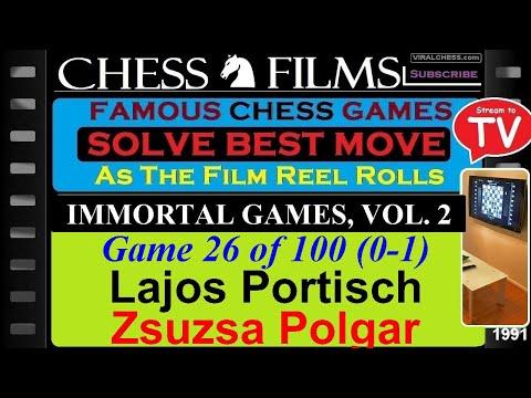 Chess: Immortal Games, Vol. 2 (#26 Of 100): Lajos Portisch Vs. Zsuzsa Polgar