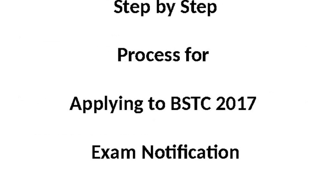 BSTC Application Form 2017, BSTC Exam Notification, Apply