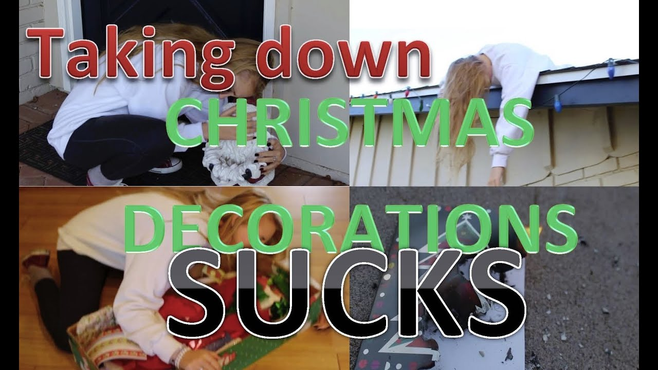 Taking down Christmas decorations SUCKS - YouTube