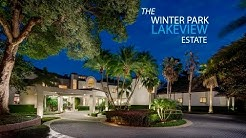 The Winter Park Lakeview Estate: 161 Palmer Avenue, Winter Park, FL