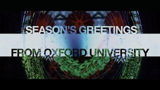 Season's Greetings from Oxford University 2015
