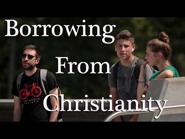 How do unbelievers borrow from Christianity? Find out here