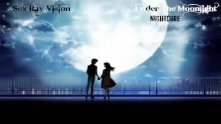 Nightcore - Under The Moonlight