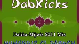 dabkicks dabkeh mijwiz 2011 mix