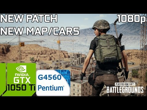PUBG (TEST) NEW MAP/CARS PATCH 1.0 #2 PC GTX 1050 Ti 4GB GDDR5 & Intel Pentium G4560
