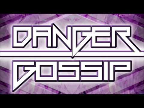 Danger  -  Gossip
