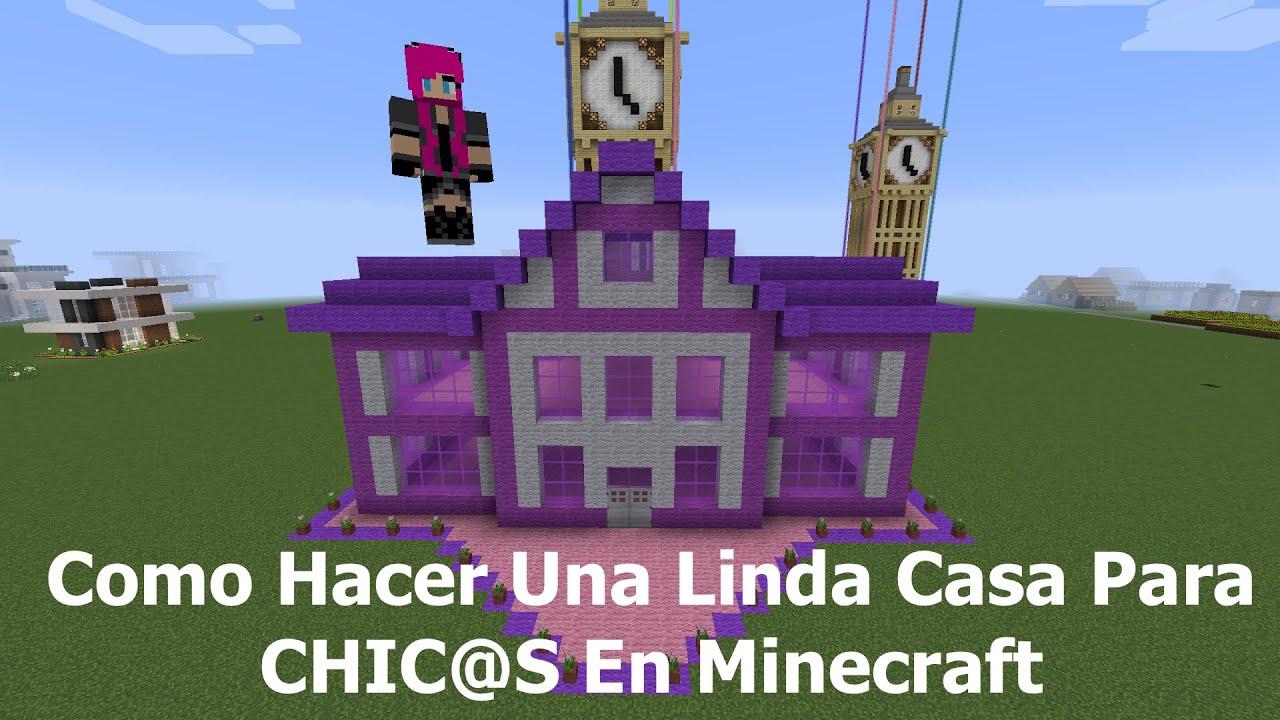 Como hacer una linda casa para chic s en minecraft pt1 for Como hacer un despacho en casa