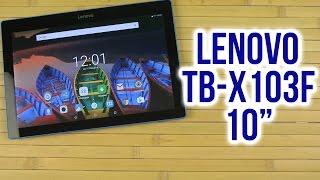 Розпакування Lenovo 10 TB-X103F Black (ZA1U0008UA)