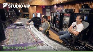 BackstageVip - Bruninho e Davi (Mix Michael Brauer em NY)