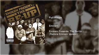 Eminem Presents: The Re-Up (EMINEM VERSION EDIT)