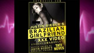 Tati Neves: Justin Bieber's Brazilian Plaything ... and Porn Star!